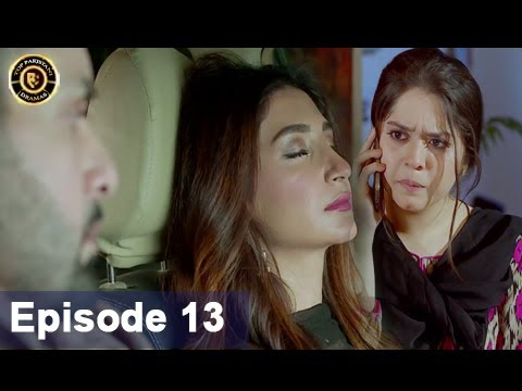 Iltija – Ep 13 | Affan Waheed – Tooba Siddiqui – Top Pakistani Dramas