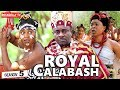 ROYAL CALABASH 5 (New Movie)|  EMEKA IKE  2019 NOLLYWOOD MOVIES