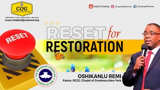 Reset for restoration   Remi Oshikanlu   2nd May 2021