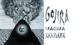 Gojira - Magma (Official Audio)