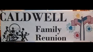 Caldwell Family Reunion 2017 at the  Legrees Cottage