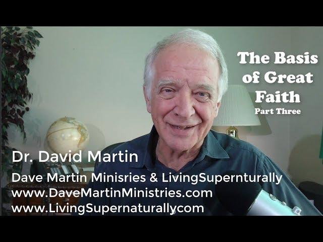 10-22-19 Basis of Great Faith Part 3