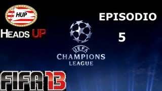 FIFA 13 | Champions League Ep.5 | Semifinales | Heads Up | By DjMaRiiO