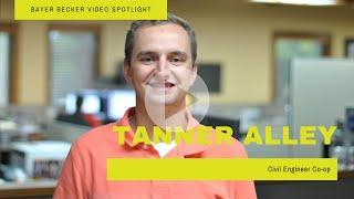 Team Spotlight: Tanner Alley - Civil Engineer Co-op