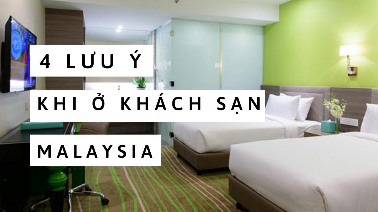 COSMO HOTEL ▶4 Điều lưu ý khi ở khách sạn Malaysia