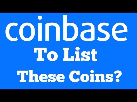 Coinbase- What's the Next Coin to be Listed?