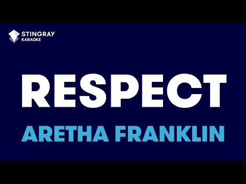 "Respect in the Style of ""Aretha Franklin"" karaoke video with lyrics (no lead vocal)"