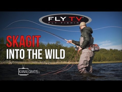FLY TV - Skagit Into the Wild