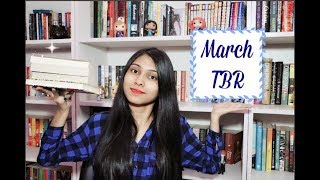 March  2018 TBR ll Books To Read in March ll Saumya