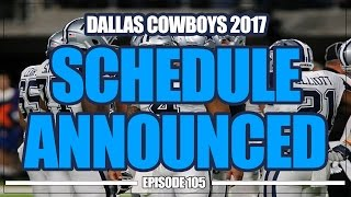 Dallas Cowboys 2017 Schedule Released