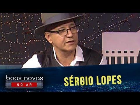 BOAS NOVAS NO AR - SÉRGIO LOPES