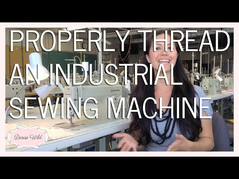 SEWING HOW-TO: Thread An Industrial Sewing Machine
