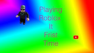 Playing Roblox Frist Time