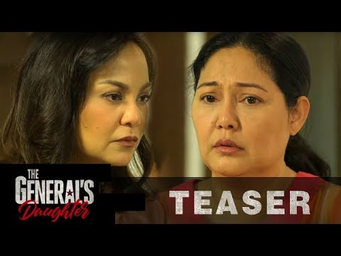 The General's Daughter May 22, 2019 Teaser