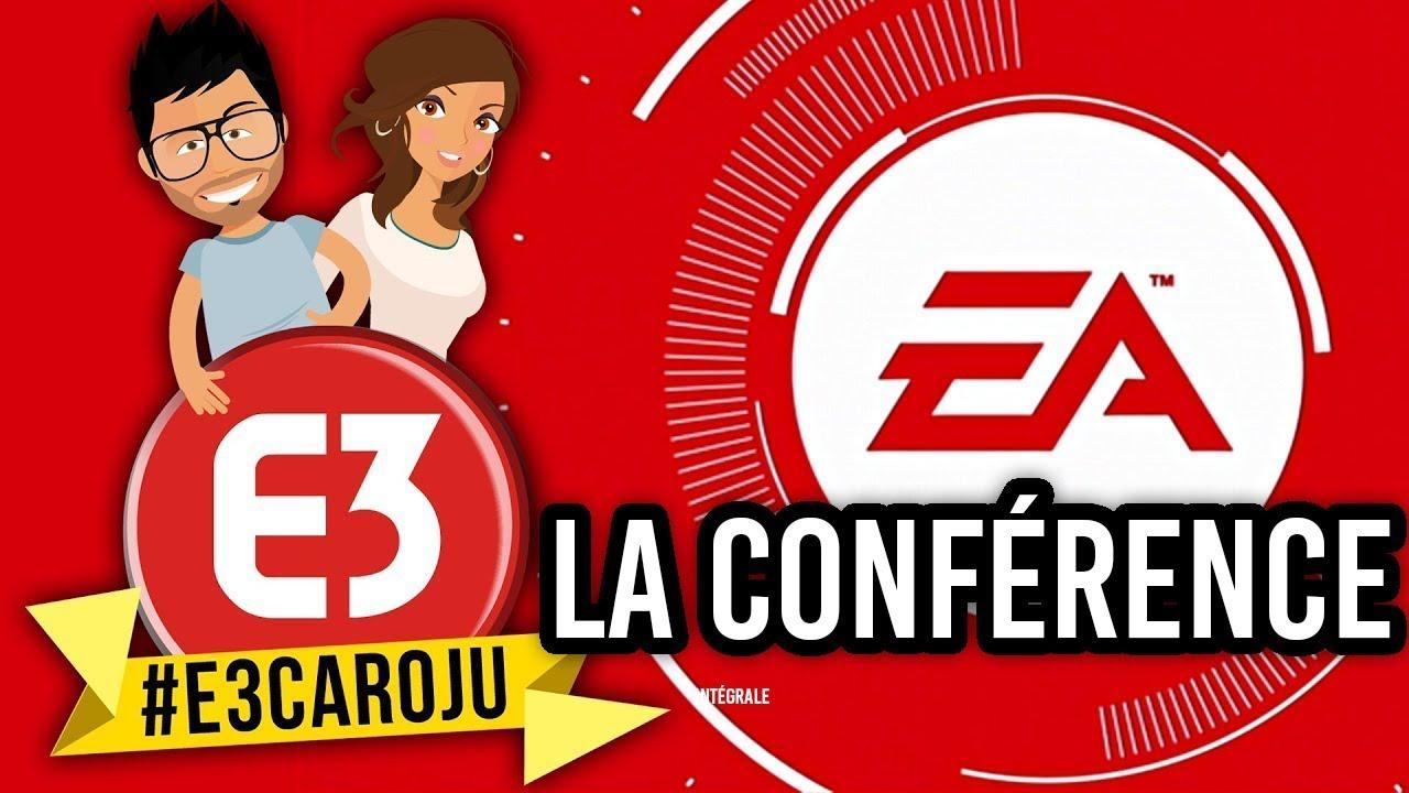 Conférence ELECTRONIC ARTS E3 2018 en intégralité : Revivez la avec nous #E3CAROJU