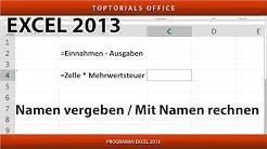 Namen vergeben und mit Namen rechnen / Benannte Zellen (Excel)