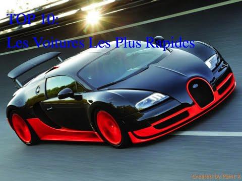 Top 10 voitures les plus rapides au monde youtube - Les voitures les plus rapides ...