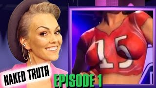 SKIN WARS: NAKED TRUTH WITH KANDEE JOHNSON Episode 1