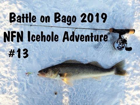 NFN Icehole Adventure #13 Battle On Bago (Ice Fishing Tournament) 2019