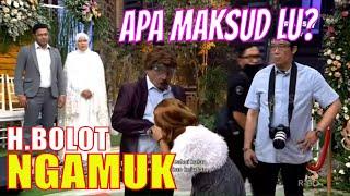 Haji Bolot NGAMUK, Mpok Alpa Nangis Diomelin | OPERA VAN JAVA (17/11/20) Part 1