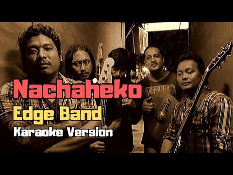Nachaheko - The Edge Band (Karaoke Version)