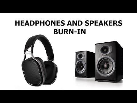 Professional Speakers and Headphones Burn In and Break in Track