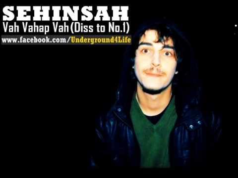 Şehinşah   Vah Vahap Vah Diss to No 1