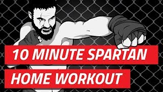 10 Minute Home Workout - No equipment required [Spartan Apps EP02]