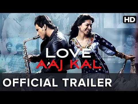 love-aaj-kal-|-official-trailer-|-saif-ali-khan,-deepika-padukone