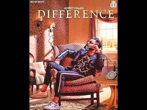 Difference | Amrit Maan ft Sonia Maan | Latest Punjabi Songs 2018 | Whatsapp Status Video