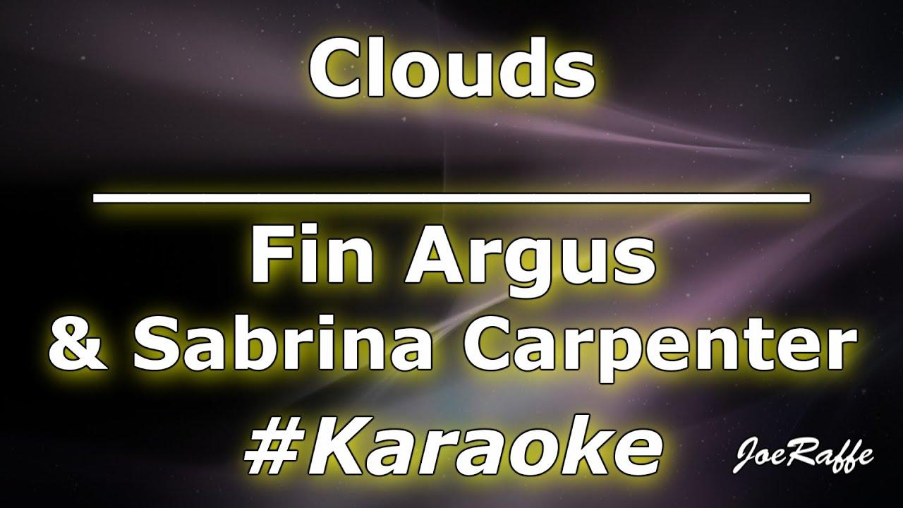 Fin Argus & Sabrina Carpenter - Clouds (Karaoke)