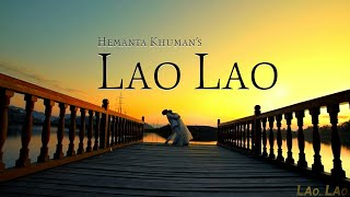 Gambar cover Lao Lao - Official Music Video Release