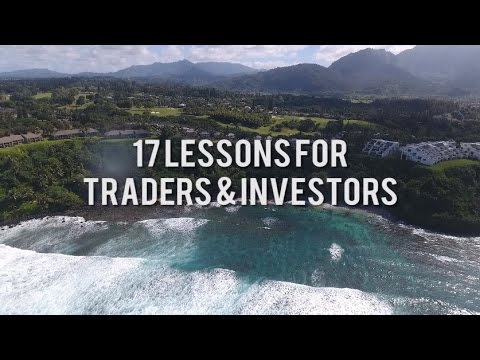 17 Lessons For Traders & Investors
