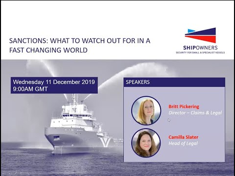 Shipowners' Club Webinar - Sanctions: What to watch out for in a fast changing world