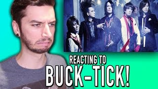 Watch as I REACT to a band known as BUCK-TICK!! REACTION PLAYLIST :...