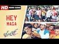 Jhossh   Hey Maga   Kannada Video Song   Rakesh Adiga   Nithya Menen   Kannada