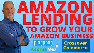 How to use Amazon Lending to Grow Your Amazon Business | AccrueMe