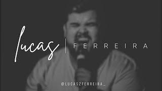 Baixar Lucas Ferreira - Maravilha (Thalles Roberto)