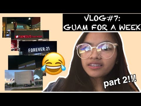 GUAM FOR A WEEK: DAY 4-7 (Part II) | Leianne Yvonne