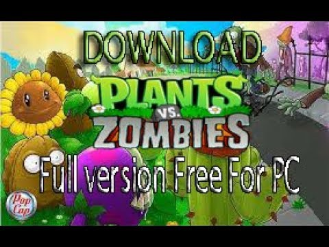 plants vs zombies full version free download for computer
