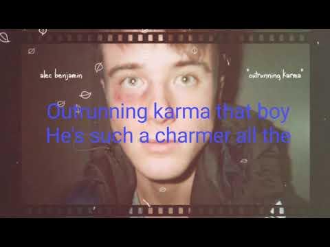 Outrunning karma lyrics ~Alec Benjamin