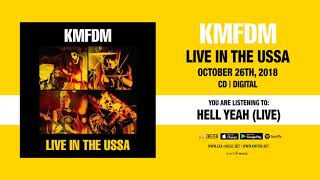 "KMFDM ""HELL YEAH"" (Live) Official Full Song Stream - New Live Album out October 26th, 2018"