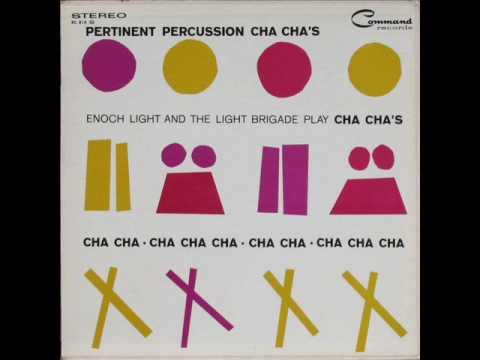Enoch Light And The Light Brigade - Volare Cha Cha