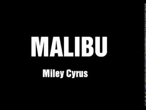 Miley Cyrus - Malibu [Lyrics + Sub Español]