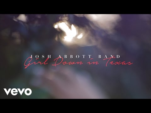 Josh Abbott Band - Girl Down in Texas