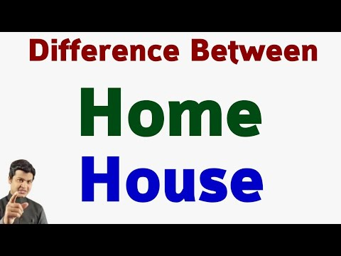 Home vs House | Difference Between House & Home | Correct use of Home & House in English Grammar.