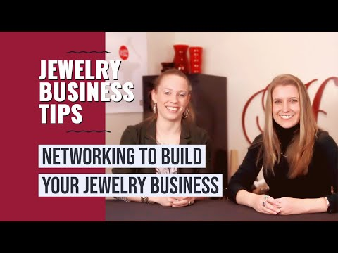 Networking to Build Your Jewelry Business