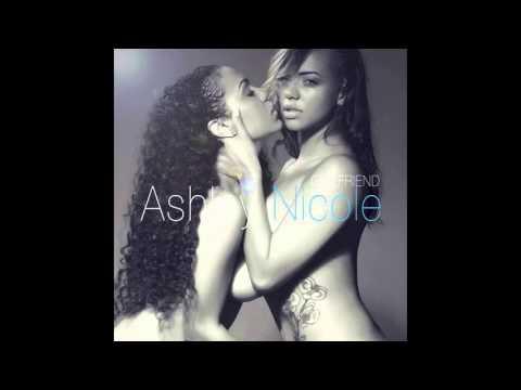 Ashley Nicole- Girlfriend (explicit)