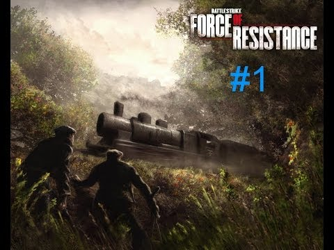 Battlestrike: Force of Resistance-Часть 1 [В тылу врага]