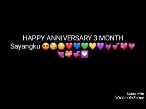 Video Kata Kata Ucapan Anniversary Yang Ke 3 Month Youtube